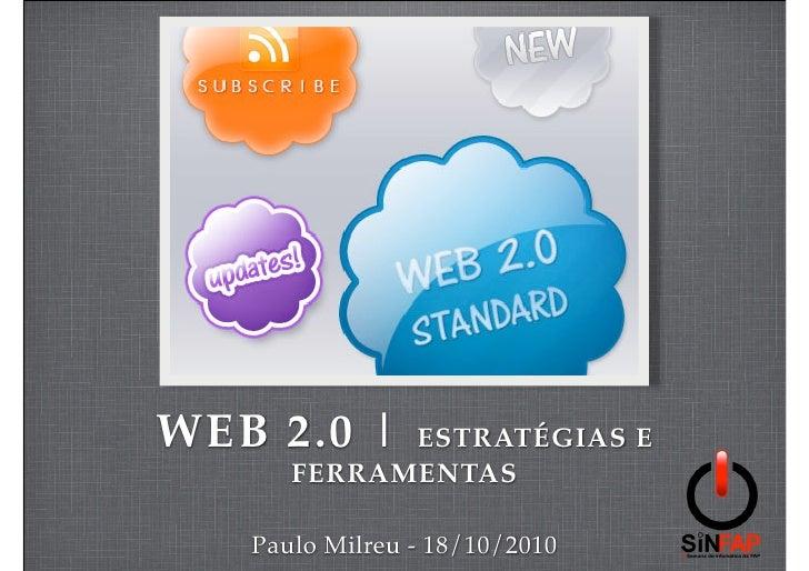 Palestra Web 2.0 - Estratégias e Ferramentas (FAP Tupã)