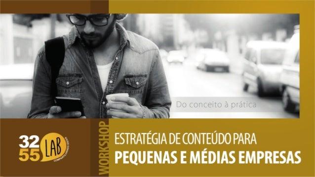 ESTRATÉGIA DE CONTIEÚ DO PARA PEQUENAS E MÉDAS EMPRESAS
