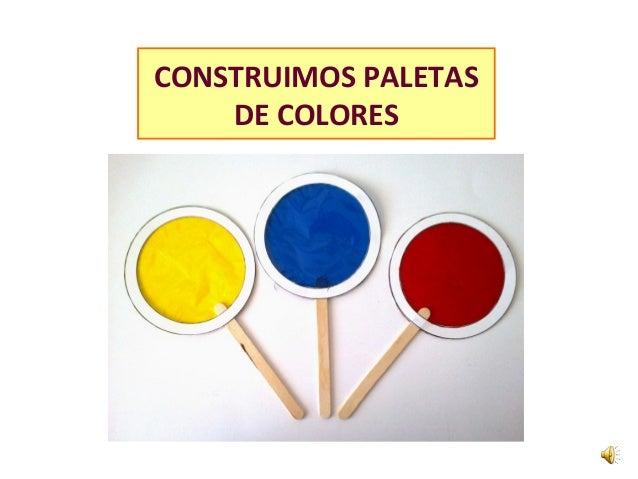 CONSTRUIMOS PALETAS DE COLORES