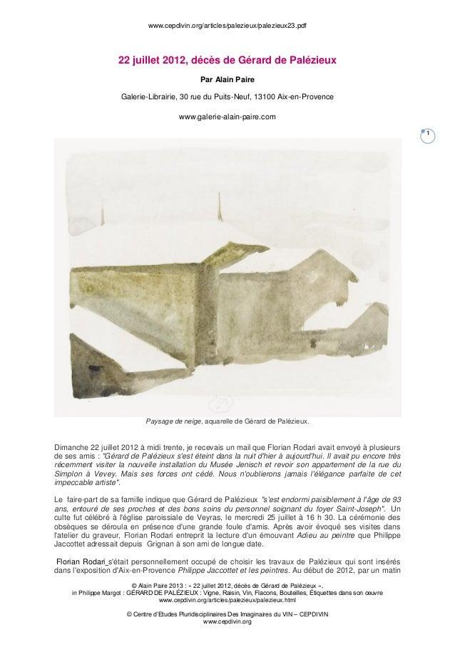 www.cepdivin.org/articles/palezieux/palezieux23.pdf © Alain Paire 2013 : « 22 juillet 2012, décès de Gérard de Palézieux »...