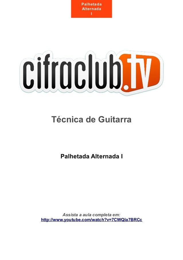 Técnica de GuitarraPalhetada Alternada IAssista a aula completa em:http://www.youtube.com/watch?v=7CWQla7BRCcPalhetadaAlte...