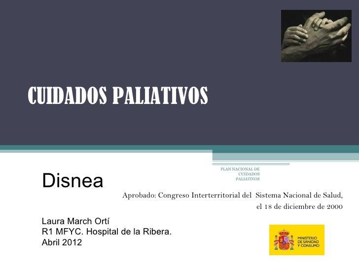 CUIDADOS PALIATIVOS                                                 PLAN NACIONAL DE Disnea                               ...