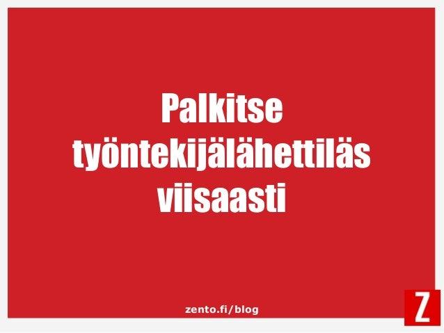 zento.fi/blog Palkitse työntekijälähettiläs viisaasti