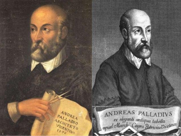 L'architecte Andréa Palladio La bibliographie: Andrea Di Pitro Della Gondola , dit Andrea Palladio né à Padoue le 30 novem...