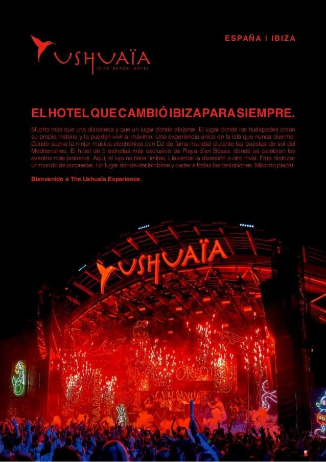 ELHOTELQUECAMBIÓIBIZAPARASIEMPRE. Mucho más que una discoteca y que un lugar donde alojarse. El lugar donde los huéspedes ...