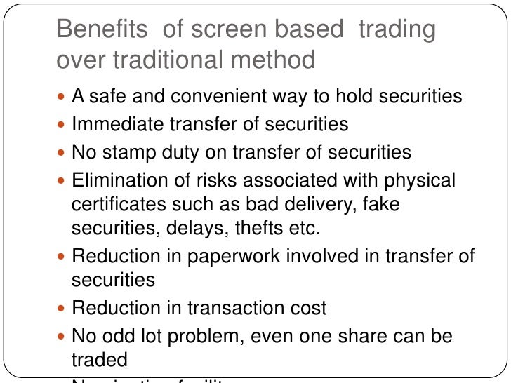 Screen based trading system was introduced nationwide by