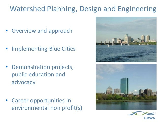 • Overview and approach • Implementing Blue Cities • Demonstration projects, public education and advocacy • Career opport...