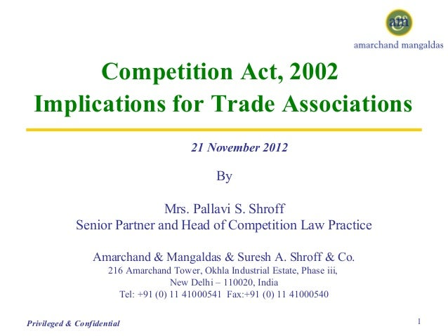 Competition Act, 2002 Implications for Trade Associations                                         21 November 2012        ...
