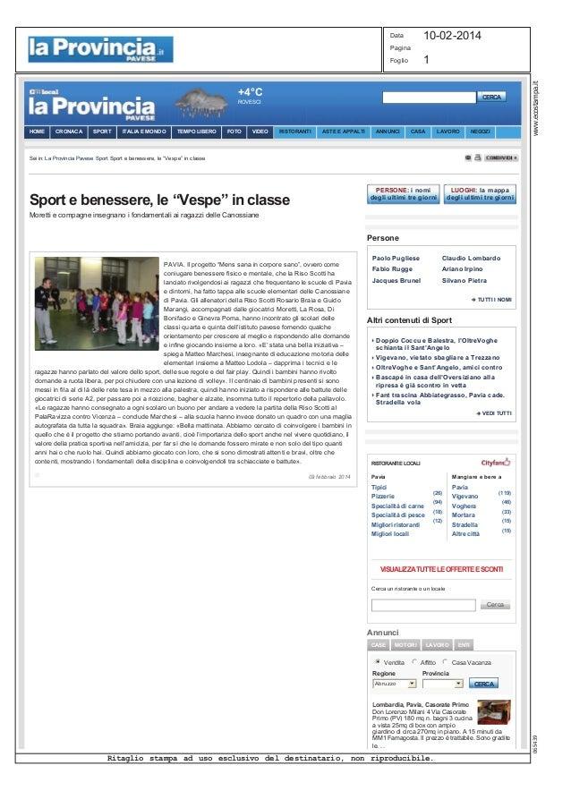 1 Data Pagina Foglio 10-02-2014 Ritaglio stampa ad uso esclusivo del destinatario, non riproducibile. www.ecostampa.it0654...