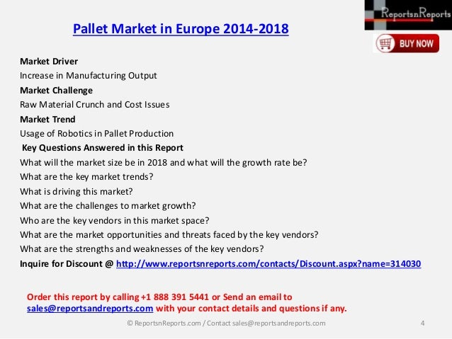 pallet market in europe 2014 2018 Pallettrends 09 market & attribute trends pallets what's inside 1 pallet market status 2 pallet materials 3 pallet formats 4 pallet recycling 5 pallet tools.