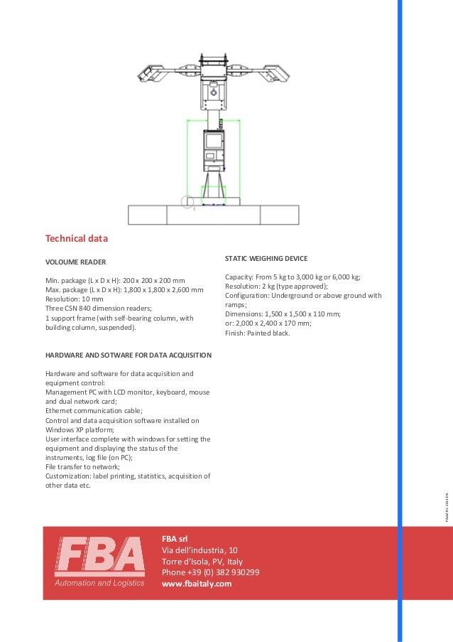 FBA srl Via dell'industria, 10 Torre d'Isola, PV, Italy Phone +39 (0) 382 930299 www.fbaitaly.com Technical data VOLOUME R...