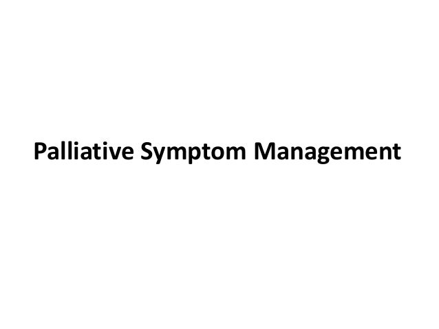 Palliative Symptom Management