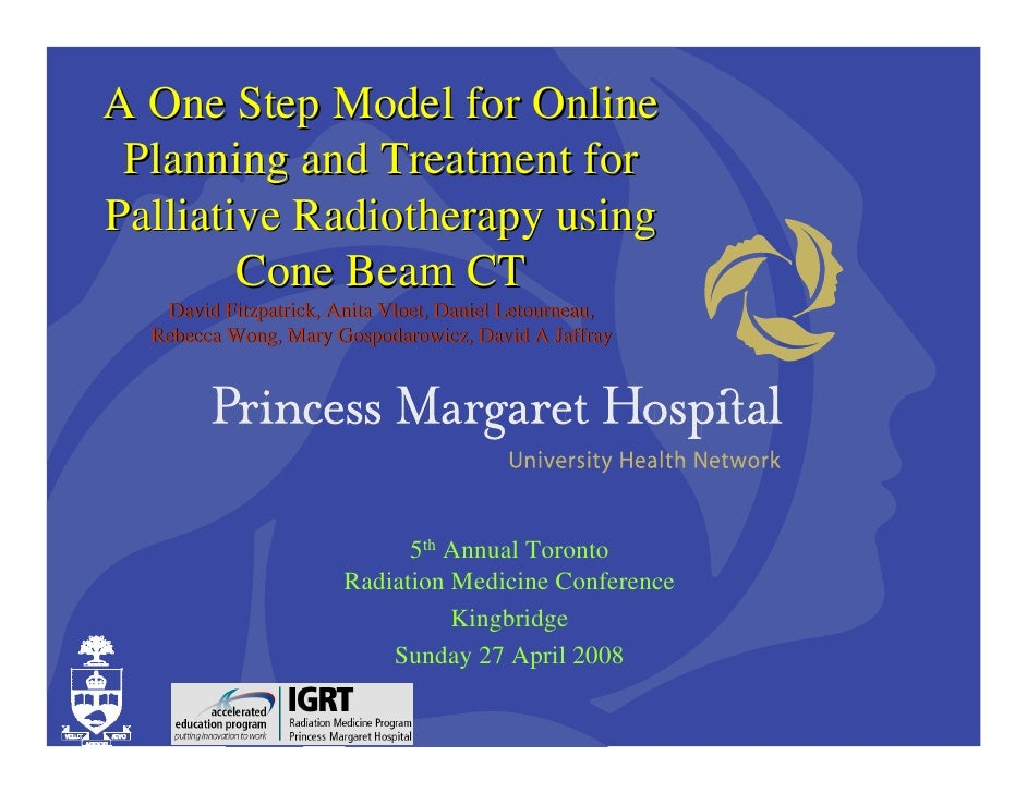 A One Step Model for Online  Planning and Treatment for Palliative Radiotherapy using         Cone Beam CT    David Fitzpa...