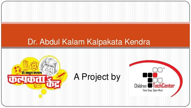 Dr. Abdul Kalam Kalpakata Kendra A Project by