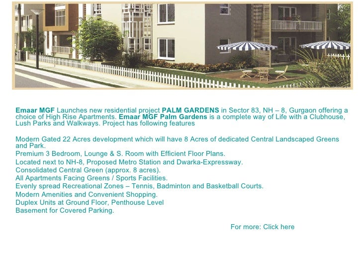 Emaar  MGF Launches new residential project PALM GARDENS in Sector 83, NH – 8, Gurgaon offering a choice of High Rise A...
