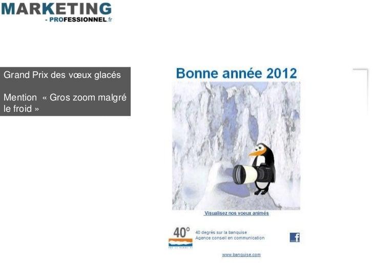 Grand Prix des vœux glacésMention « Gros zoom malgréle froid »