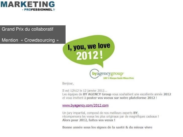 Grand Prix du collaboratifMention « Crowdsourcing »