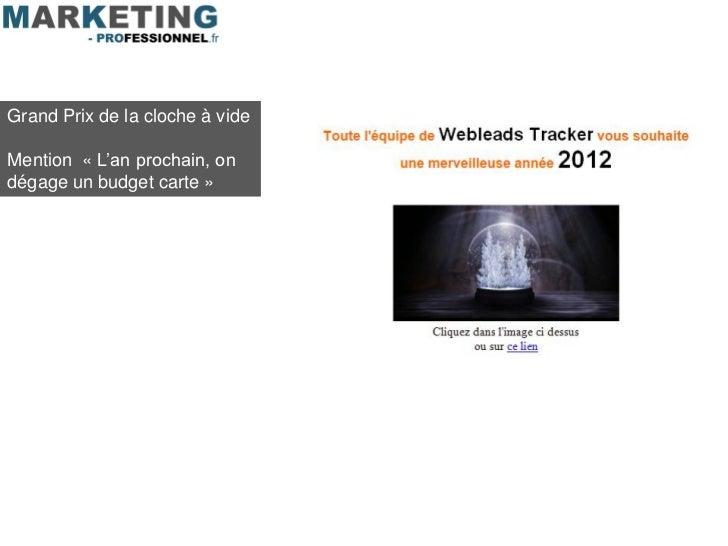 Grand Prix de la cloche à videMention « L'an prochain, ondégage un budget carte »