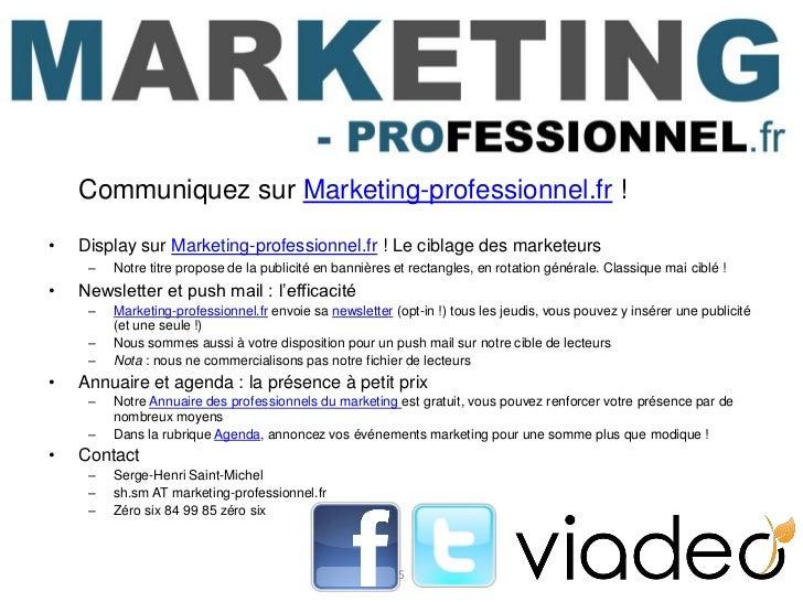 Communiquez sur Marketing-professionnel.fr !•   Display sur Marketing-professionnel.fr ! Le ciblage des marketeurs     –  ...