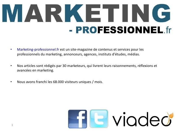 <ul><li>Marketing-professionnel.fr  est un site-magazine de contenus et services pour les professionnels du marketing, ann...