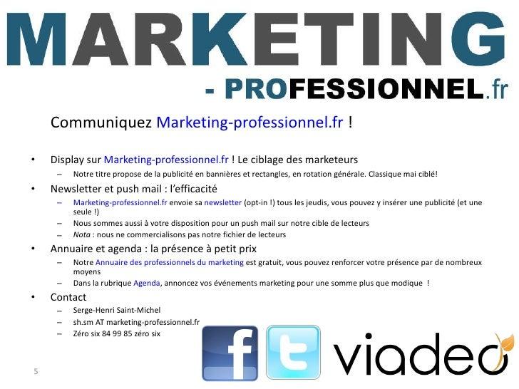 <ul><li>Communiquez  Marketing-professionnel.fr  ! </li></ul><ul><li>Display sur  Marketing-professionnel.fr  ! Le ciblage...