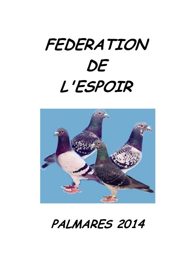 FEDERATION DE L'ESPOIR PALMARES 2014