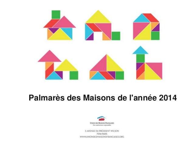 Palmarès des Maisons de l'année 2014