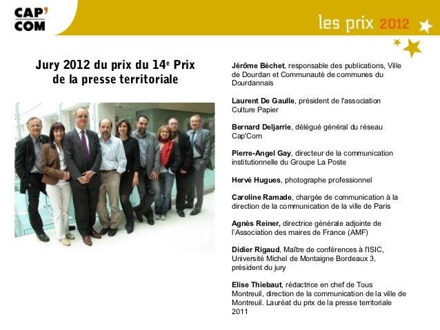 Jury 2012 du prix du 14e Prix   Jérôme Béchet, responsable des publications, Ville                                de Dourd...