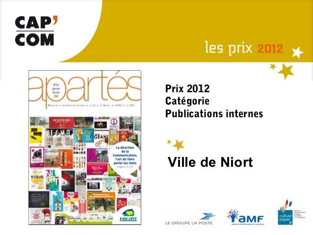 Prix 2012CatégoriePublications internesVille de Niort