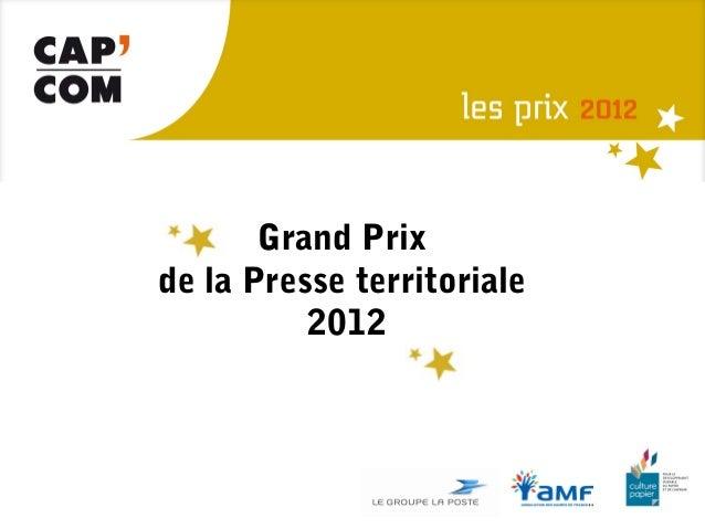 Grand Prixde la Presse territoriale          2012