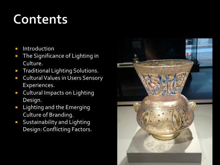    Introduction   The Significance of Lighting in    Culture.   Traditional Lighting Solutions.   Cultural Values in U...