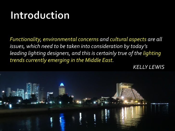 Functionality, environmental concerns and cultural aspects are allissues, which need to be taken into consideration by tod...