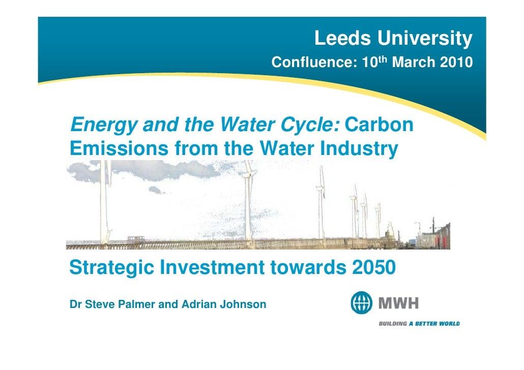 Leeds University                                      Confluence: 10th M h 2010                                      C fl ...