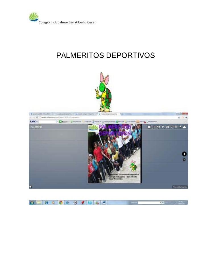 Colegio Indupalma- San Alberto Cesar           PALMERITOS DEPORTIVOS