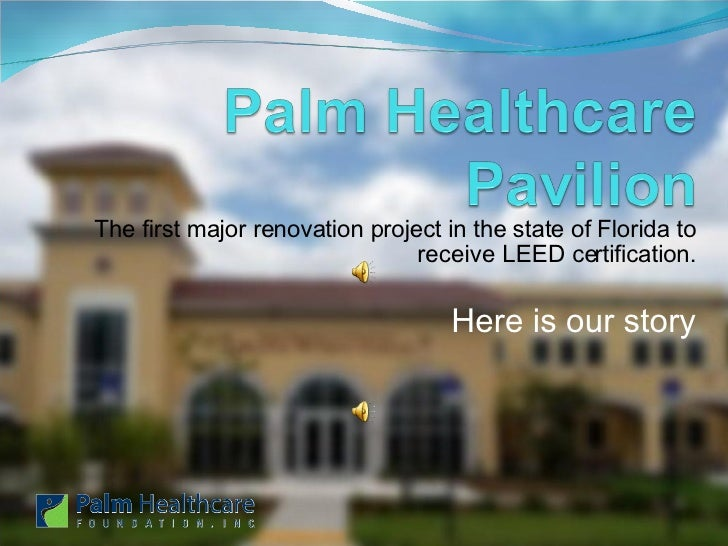 The first major renovation project in the state of Florida to receive LEED certification. Here is our story