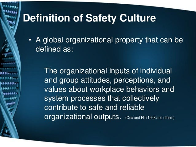 Safety Culture As A Healthcare Construct