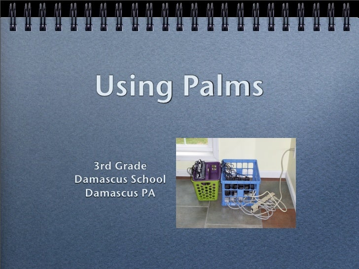 Using Palms    3rd Grade Damascus School  Damascus PA