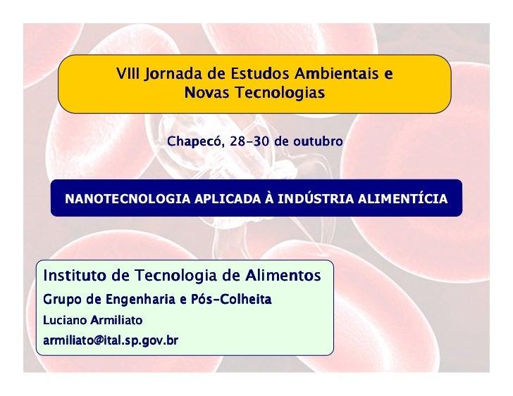 VIII Jornada de Estudos Ambientais e                      Novas Tecnologias                     Chapecó 28-               ...