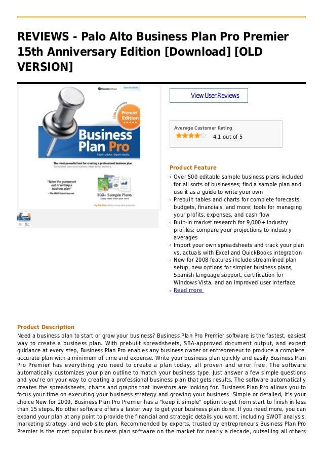 REVIEWS - Palo Alto Business Plan Pro Premier15th Anniversary Edition [Download] [OLDVERSION]ViewUserReviewsAverage Custom...
