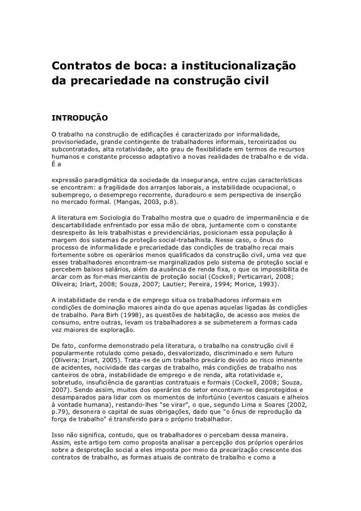 Contratos de boca: a institucionalização da precariedade na construção civil<br /><br />INTRODUÇÃO<br />O trabalho na con...