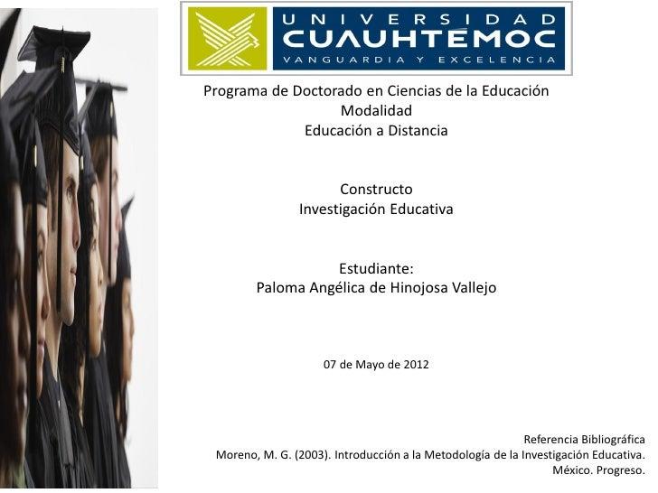 Programa de Doctorado en Ciencias de la Educación                  Modalidad             Educación a Distancia            ...