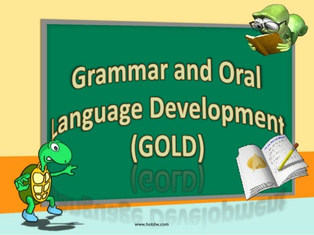 Enhancement ofgrammar and oral skillsin our learners has beeninevitable in Englishlessons.
