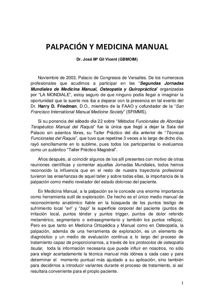 PALPACIÓN Y MEDICINA MANUAL                        Dr. José Mª Gil Vicent (GBMOIM)    Noviembre de 2003, Palacio de Congre...