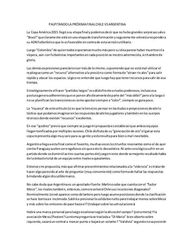 PALPITANDOLA PRÓXIMA FINALCHILE VSARGENTINA La CopaAmérica2015 llegóasu etapafinal ypodemosdecirque nohubograndessorpresas...