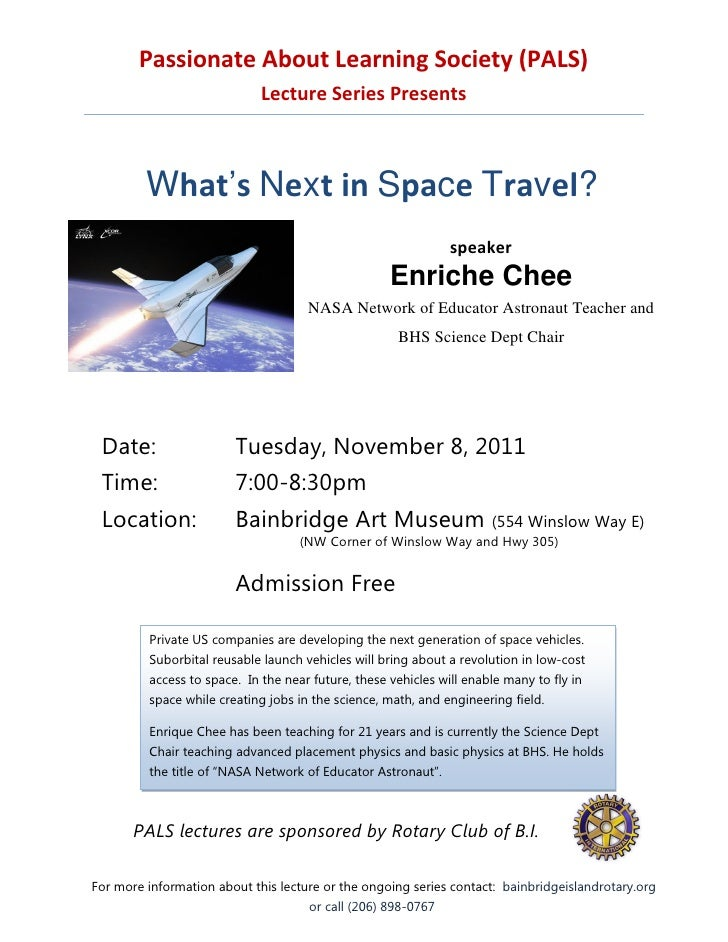Passionate About Learning Society (PALS)                             Lecture Series Presents         What's Next in Space ...
