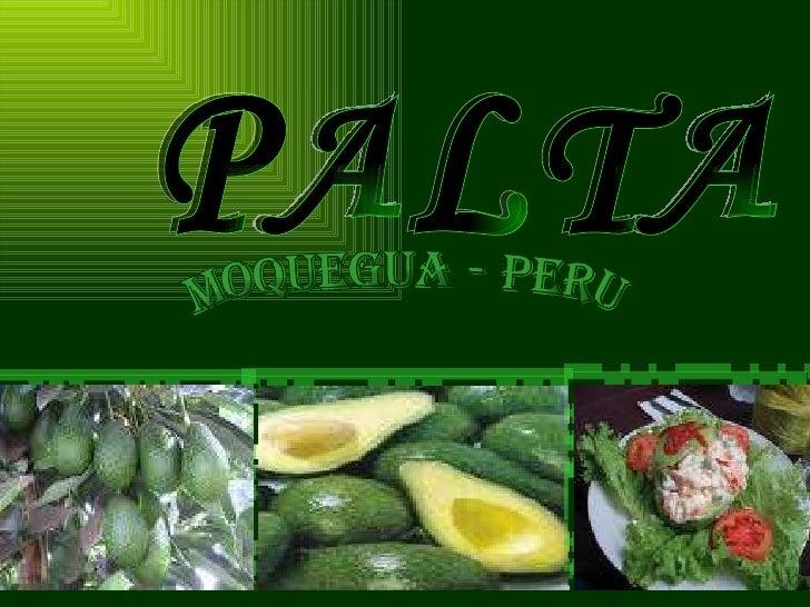 PALTA MOQUEGUA - PERU