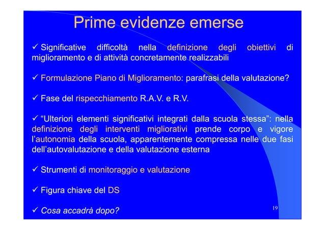 Prime evidenze emersePrime evidenze emerse Significative difficoltà nella definizionedefinizione deglidegli obiettiviobiet...