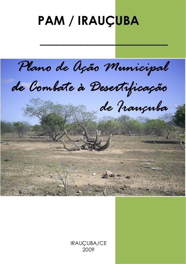 PAM / IRAUÇUBA    ________________ Plano de Ação Municipalde Combate à Desertificação              de Irauçuba            ...