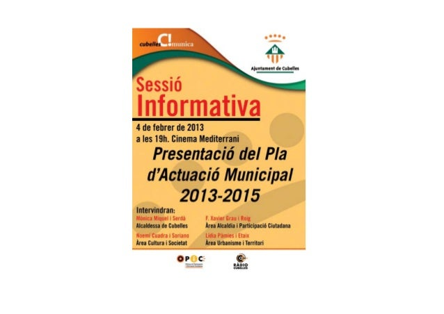 PLAD'ACTUACIÓMUNICIPAL2013‐2015          ElPladActuacióMunicipal(PAM)éselprincipalinstrumentdeplanificacióes...