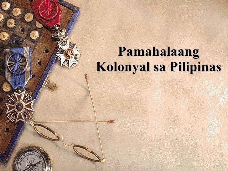 Pamahalaang Kolonyal sa Pilipinas